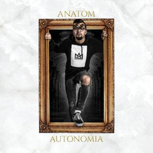 Anatom - Autonomia - CRAVE Agencja Muzyczna CRAVE Digital Dystrybucja Cyfrowa Muzyki Managment Artystyczny